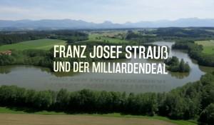 FRANZ JOSEF STRAUß UND DER MILLIARDENDEAL